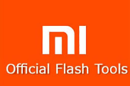 Cara Install dan Menggunakan Xiaomi Mi Flashtool Terbaru