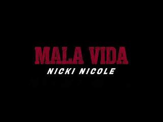 LETRA Mala Vida Nicki Nicole