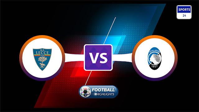 Lecce vs Atalanta – Highlights