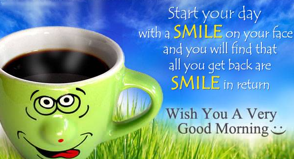 Wish you a very good morning