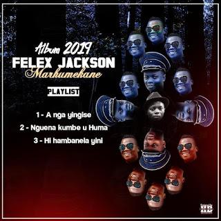 Felex Jackson - Nguena Kumbe U Huma