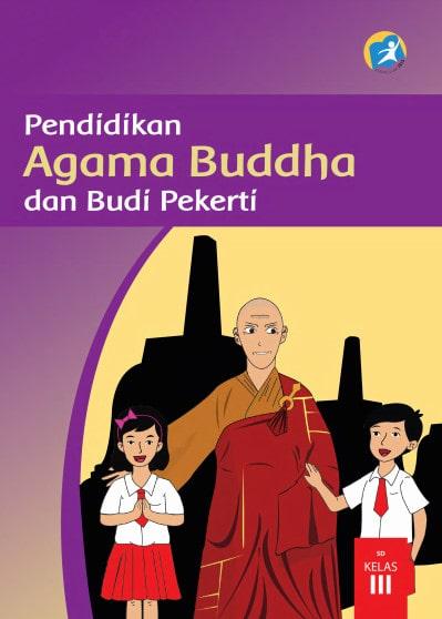 Buku Siswa Pendidikan Agama Buddha dan Budi Pekerti Kelas 3 Revisi 2017 Kurikulum 2013