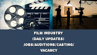 Film industry (Daily Updates) Jobs/Auditions/Casting/Vacancy