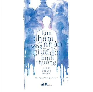 Làm Phàm Nhân Sống Giữa Đời Bình Thường ebook PDF EPUB AWZ3 PRC MOBI