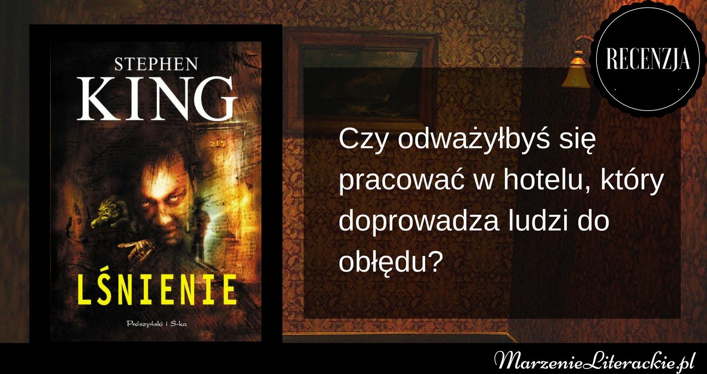 stephen king, lśnienie, marzenie literackie