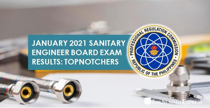Top 10 Passers: January 2021 Sanitary Engineer board exam result