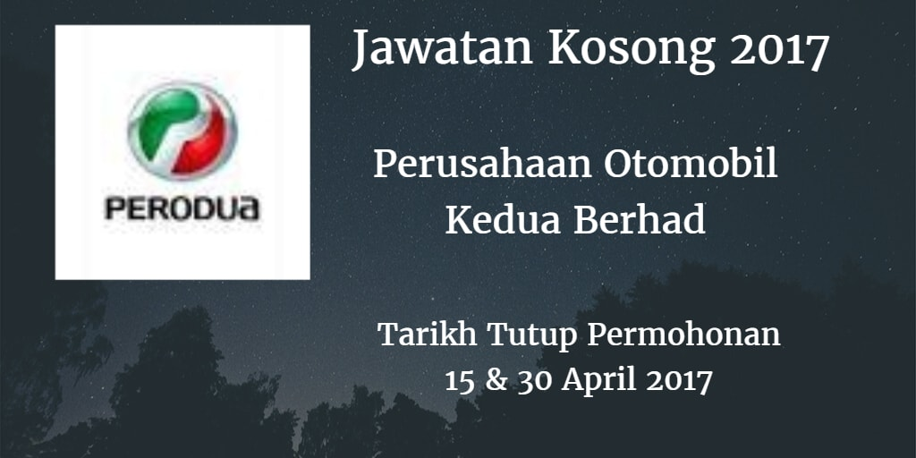 Jawatan Kosong PERODUA 15 & 30 April 2017