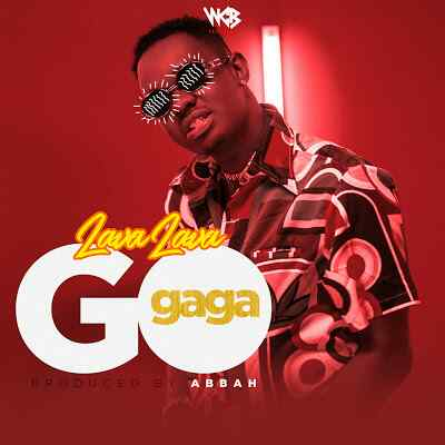 Download Mp3 | Lava Lava - Go Gaga