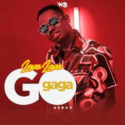 Download Mp3 | Lava Lava - Go Gaga