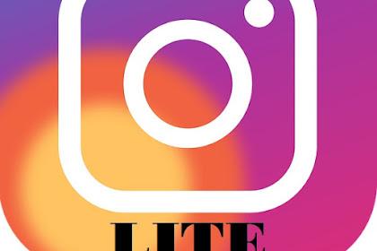 Download Instagram Lite 2019 - Instagram Versi Ringan