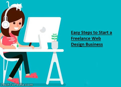 Easy Steps to Start a Freelance Web Design Business