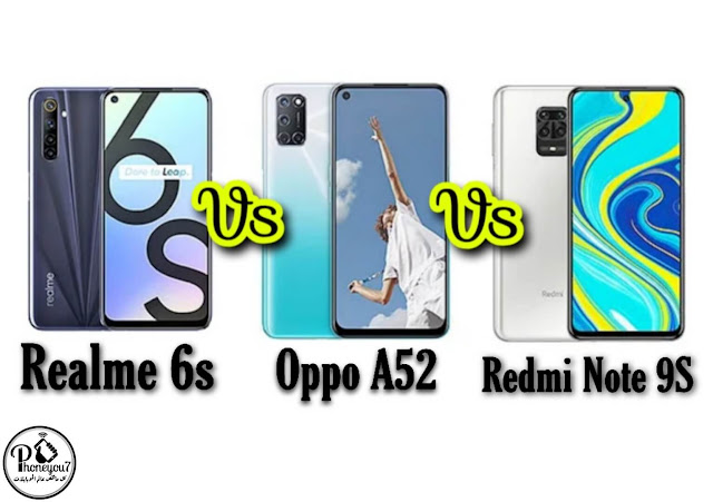 مقارنة عمالقة الفئة المتوسطة Redmi Note 9S ضد Realme 6s ضد Oppo A52 ايهما اقوي ؟؟