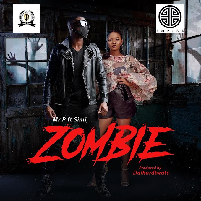 "Mr P – ""Zombie"" Ft Simi [Video]"