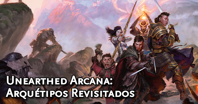 Unearthed Arcana Subclasses Revisited Traduzida