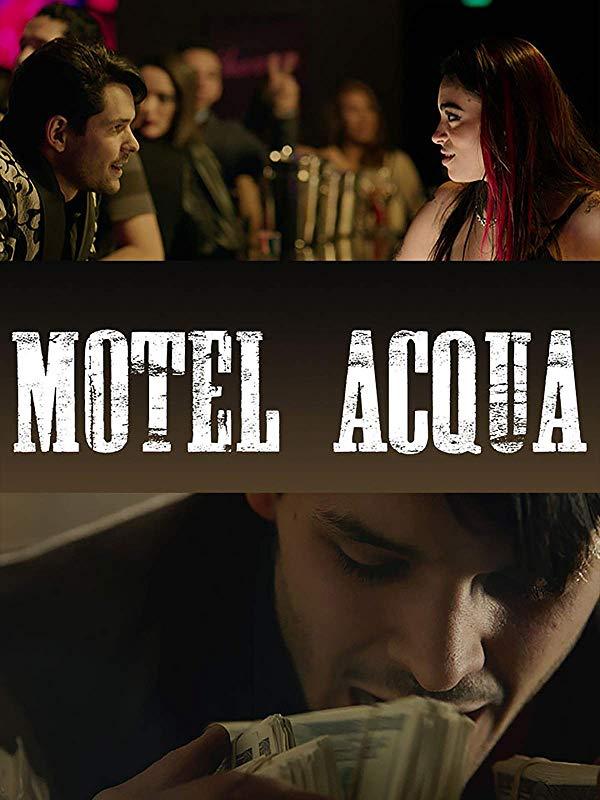 Motel Acqua (2018) AMZN WEB-DL 1080p Latino