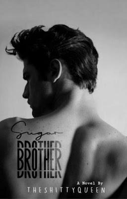 Sugar Brother by Theshittyqueen Pdf