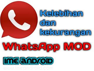 Kelebihan dan kekurangan whatsapp mod