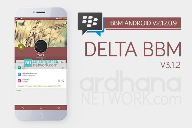 Delta BBM V3.1.2 - BBM Android V2.12.0.9