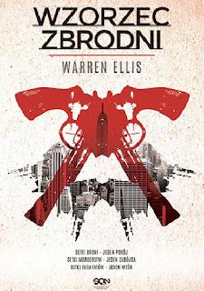 Wzorzec zbrodni - Warren Ellis