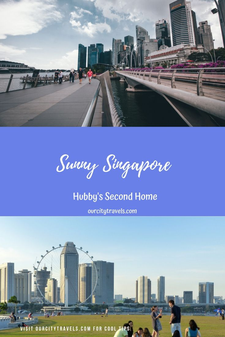 Sunny Singapore – Hubby's second home