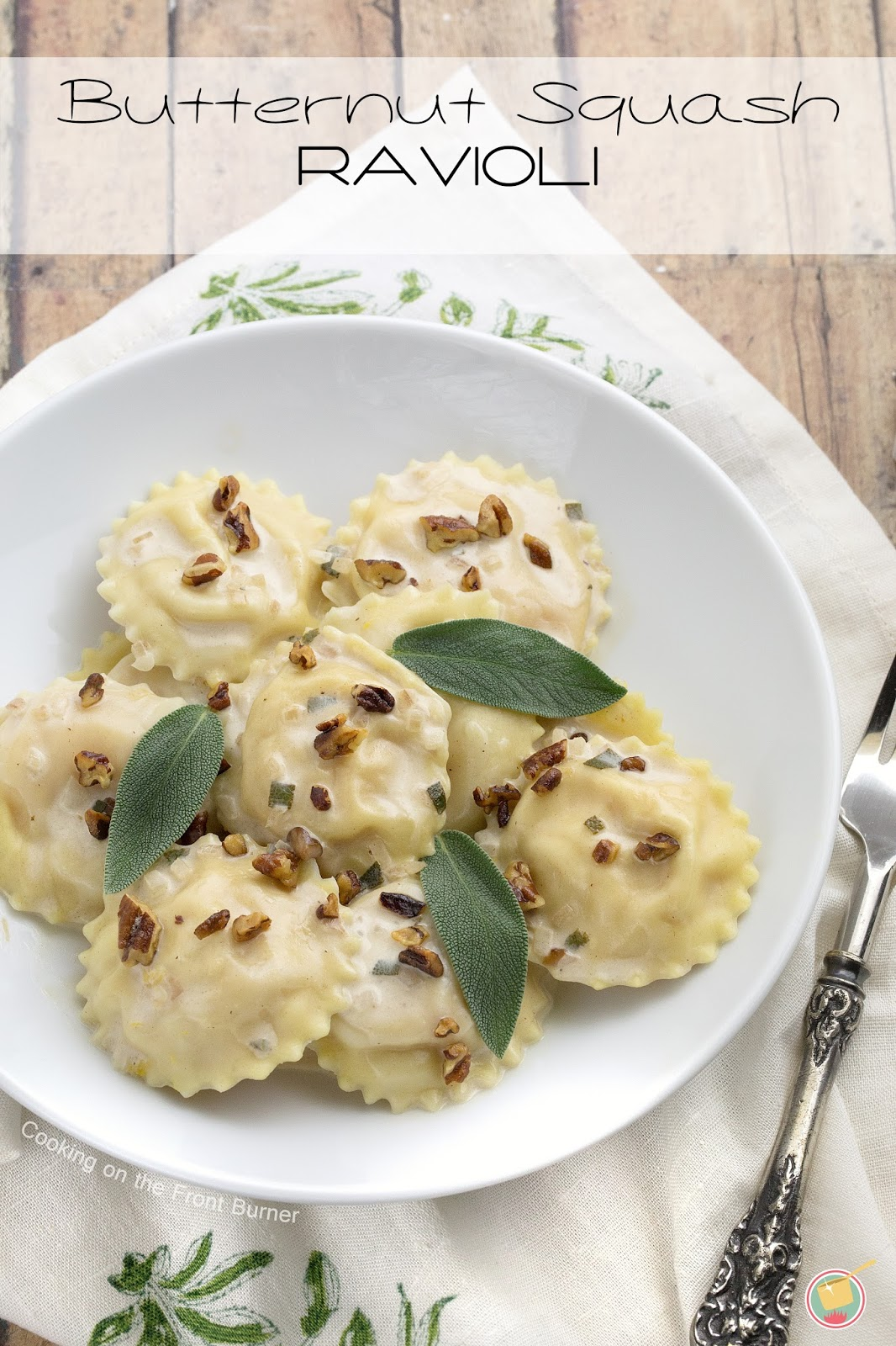 Butternut Squash Ravioli with a creamy sage sauce | Cooking on the Front Burner