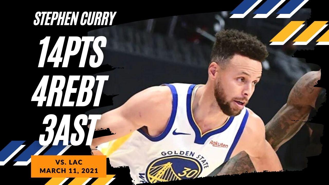 Stephen Curry 14pts 3ast vs LAC | March 11, 2021 | 2020-21 NBA Season