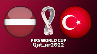 مشاهدة مباراة تركيا ضد لاتيفا 30-3-2021 بث مباشر في تصفيات كأس العالم