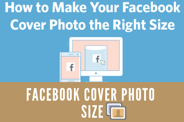 What Size Is A Facebook Cover Photo