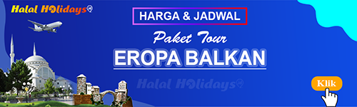 Jadwal dan Harga Paket Wisata Halal Tour Eropa Balkan