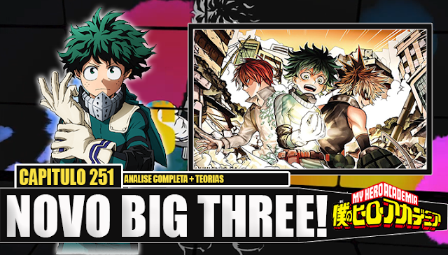 Boku no Hero Academia 251-NOVO BIG THREE! Explicando as Evoluções