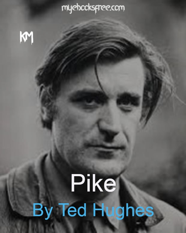 Pike Poem Pdf By Ted Hughes