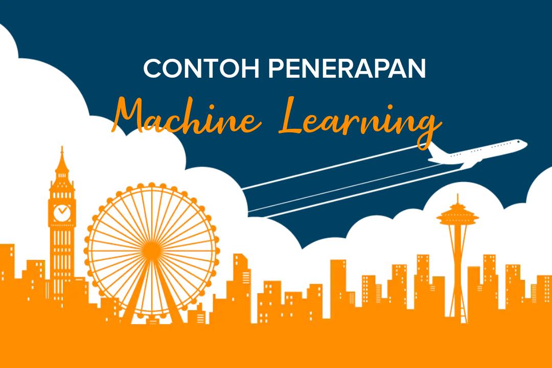 Contoh Penerapan Machine Learning