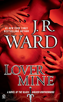 Book Review: Lover Mine (Black Dagger Brotherhood #8) by J. R. Ward | About That Story