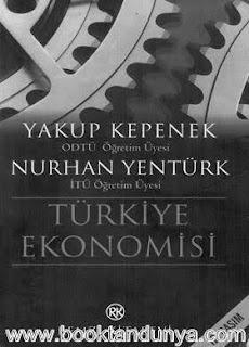 Nurhan Yentürk, Yakup Kepenek - Türkiye Ekonomisi