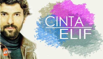 Sinopsis Lengkap Drama Cinta Elif ANTV Episode 1-54 (END)
