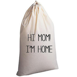 laundry bag that says Hi Mom! I'm home