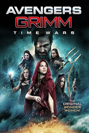 Avengers Grimm: Time Wars (2018) 800MB Full Hindi Dual Audio Movie Download 720p Bluray