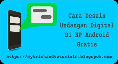 Cara membuat undangan digital di HP android Gratis - theAsk