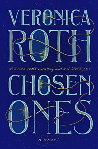 Book Review: Chosen Ones by Veronica Roth