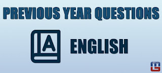 PREVIOUS YEAR ENGLISH QUESTIONS | 15.06.2017