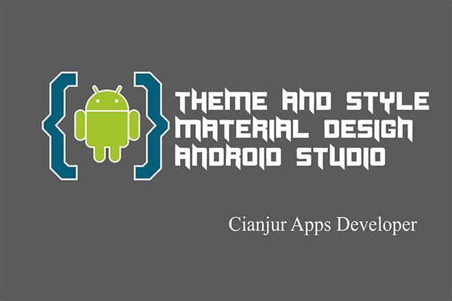 Belajar Membuat Style Material Design di Android Studio