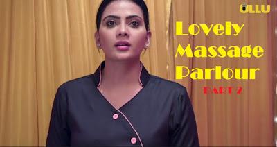 Lovely Massage Parlour Part 2 Web Series