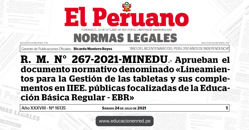 R. M. N° 267-2021-MINEDU.- Aprueban el documento normativo denominado «Lineamientos para la Gestión de las tabletas y sus complementos en instituciones educativas públicas focalizadas de la Educación Básica Regular»