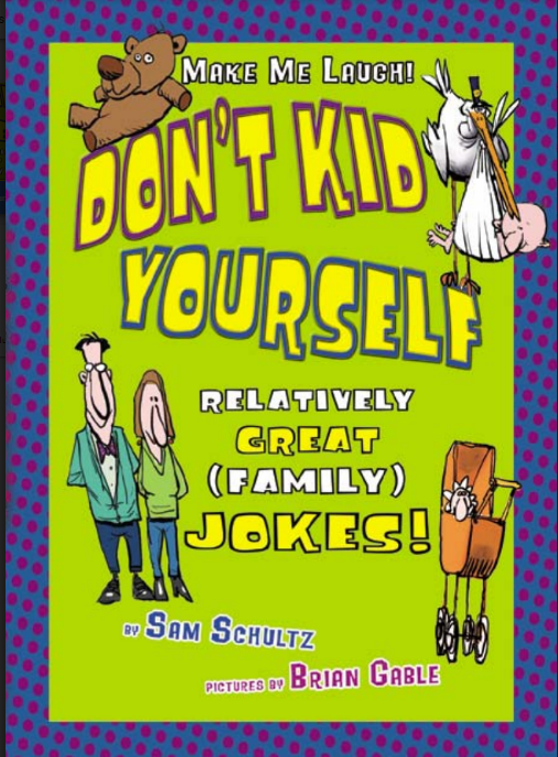DON'T KID YOURSELF JOKES BOOK