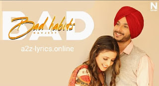 BAD HABITS LYRICS | TRANSLATION | NAVJEET