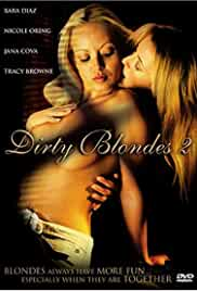 Dirty Blondes 2 2006