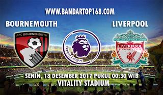 Prediksi Bournemouth vs Liverpool 18 Desember 2017