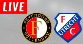 Feyenoord vs FC Utrecht LIVE STREAM streaming