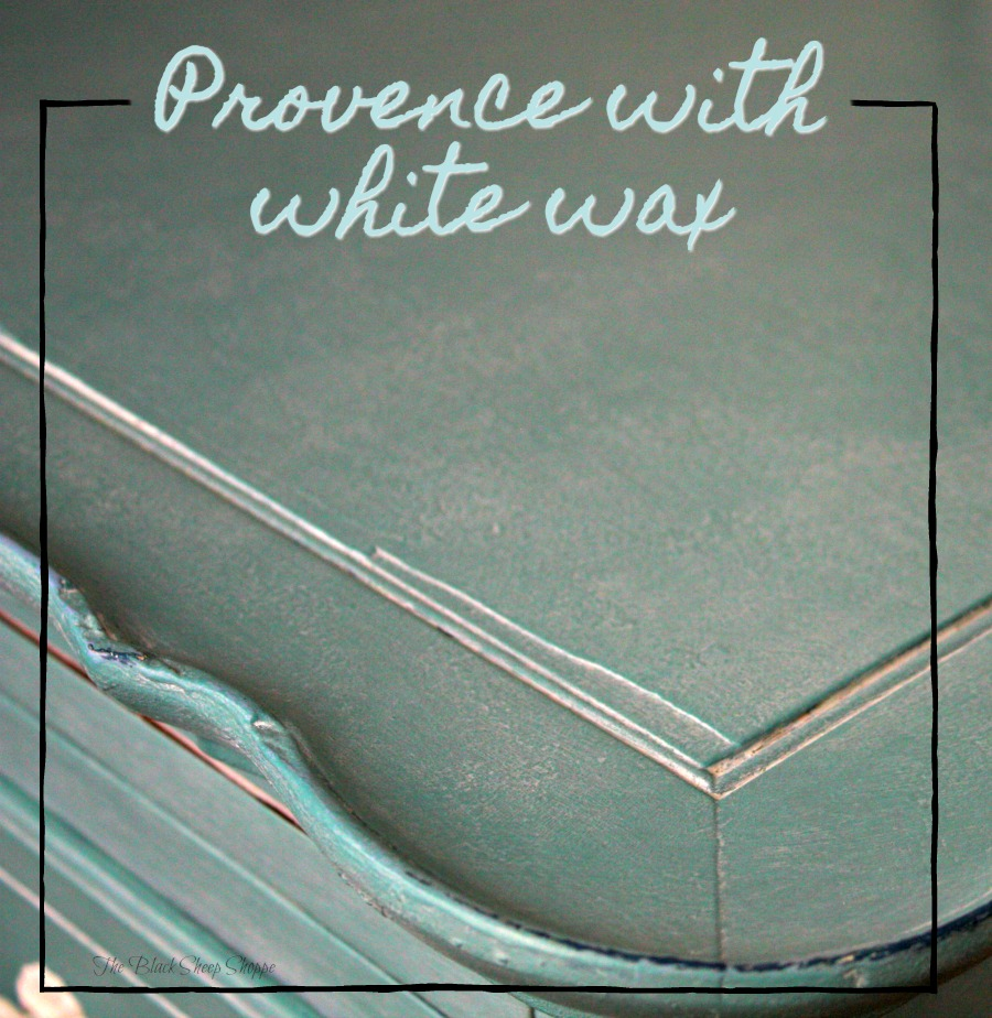 Provence with white wax.