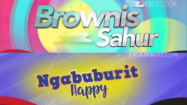 Dua Program Bertema Ramadan, Brownis Sahur dan Ngabuburit Happy Dapat Teguran KPI Pusat